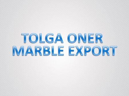 Tolga Öner MArble Export